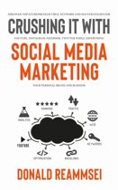 Crush It with Social Media Marketing: Discover Top Entrepreneur Viral Network and SEO Strategies for YouTube, Instagram, Facebook, Twitter While Advertising Your Personal Brand and Business