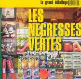 Le Grand Deballage: Best of Les Negresses Vertes