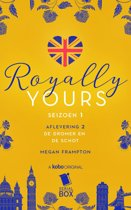 Royally Yours 2 - De dromer en de Schot (Royally Yours Serie, Deel 2)