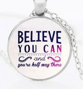 Ketting- Believe you can- Cabochon