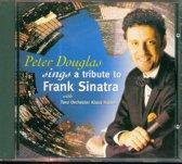 Peter Douglas Sings A Tribute To Feank Sinatra