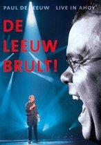 Paul de Leeuw - De Leeuw Brult!