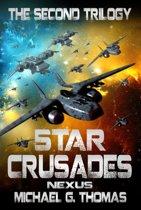 Star Crusades Nexus: The Second Trilogy (Books 4-6)