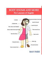 Body Idioms and More for Learners of English