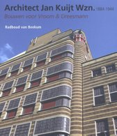 Architect Jan Kuijt Wzn. 1884-1944