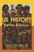 U.S. History: The First Americans