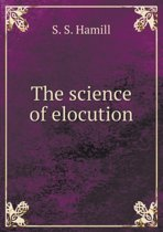 The Science of Elocution