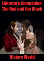 Literature Companion: The Red and the Black