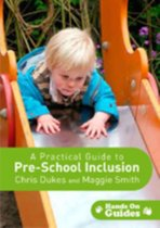 A Practical Guide to Pre-school Inclusion