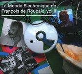 Le Monde Electronique De Francois De Roubaix Vol. 2