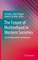 The Future of Motherhood in Western Societies