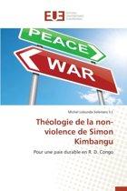Th ologie de la Non-Violence de Simon Kimbangu