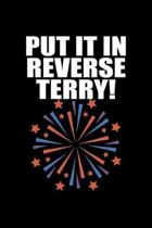 Put it in reverse terry!