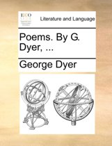 Poems. by G. Dyer,