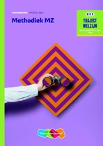 Traject Welzijn - Methodiek MZ niveau 3/4 Theorieboek