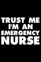 Trust Me I'm an Emergency Nurse
