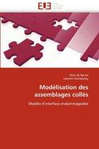 Mod�lisation Des Assemblages Coll�s