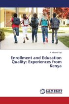 Enrollment and Education Quality