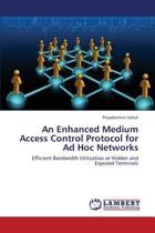 An Enhanced Medium Access Control Protocol for Ad Hoc Networks