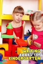 Writing Books for Kindergarten