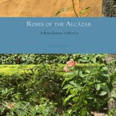 Roses of the Alcázar