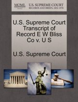U.S. Supreme Court Transcript of Record E W Bliss Co V. U S