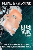 Building the 2020 Digital team