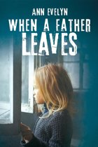 When a Father Leaves