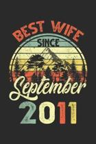 Best Wife Since September 2011: Best Wife Since September 2011 Wedding Anniversary Journal/Notebook Blank Lined Ruled 6x9 100 Pages