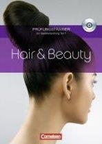 Hair & Beauty. Gesellenprüfung Teil 1