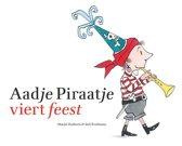 Aadje Piraatje - Aadje Piraatje viert feest