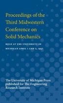 Proceedings of the Third Midwestern Conference on Solid Mechanics