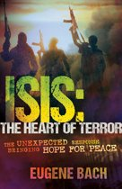 ISIS, the Heart of Terror