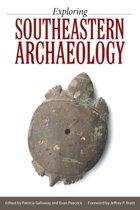 Exploring Southeastern Archaeology