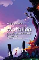 Mathilda und die verwunschene Prinzessin