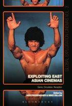 Exploiting East Asian Cinemas
