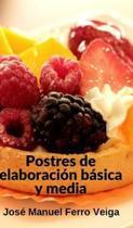 Postres De Elaboracion Basica Y Media