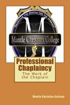 Professional Chaplaincy: The Work of the Chaplain