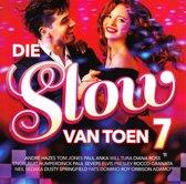 Die Slow Van Toen Vol.7