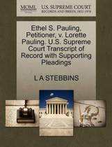 Ethel S. Pauling, Petitioner, V. Lorette Pauling. U.S. Supreme Court Transcript of Record with Supporting Pleadings