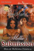 Mellie's Submission [Men of McKenna Downs 4] (Siren Publishing Lovextreme Forever)