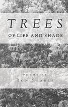 Trees of Life and Shade