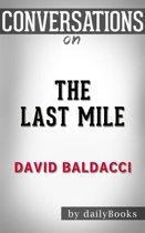 The Last Mile (Memory Man series): by David Baldacci | Conversation Starters