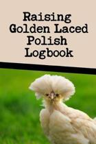 Raising Golden Laced Polish Log Book