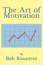 The Art of Motivation