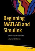 Beginning MATLAB and Simulink