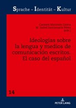 Ideologías sobre la lengua y medios de comunicacion escritos