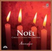 Noel: Carols & Chants For Christmas