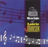 Laurie Johnson: The Musical Worlds Of