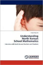 Understanding North Korean School Mathematics